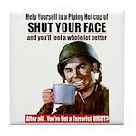 Shut Your Face Tile Coaster