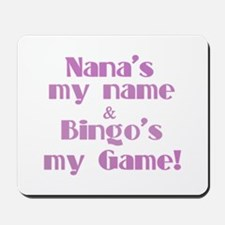 Nana and Bingo Mousepad