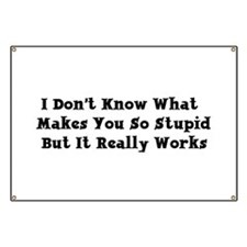 Stupid People Banner