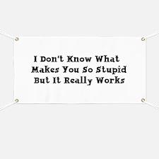 Stupid People Banner