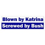 Blown by Katrina, Screwed by Bumper Sticker