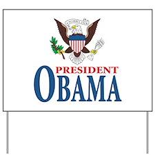 President Obama inauguration Yard Sign