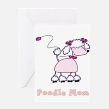 Poodle Mom Greeting Card
