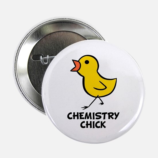 "Chemistry Chick 2.25"" Button"