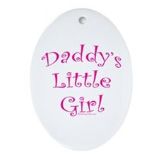 Daddy's Little Girl Oval Ornament