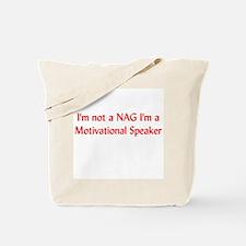 I'm Not a Nag Tote Bag