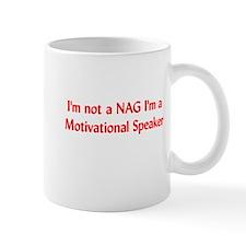I'm Not a Nag Mug