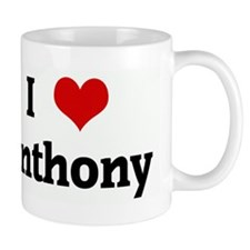 I Love Anthony Mug