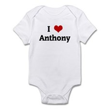 I Love Anthony Infant Bodysuit