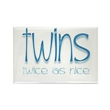 Twins - Twice as Nice Rectangle Magnet