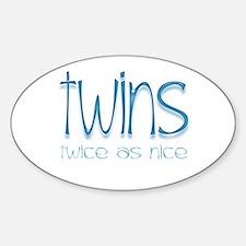 Twins - Twice as Nice Oval Decal