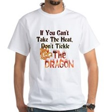 Don't tickle the Dragon Shirt