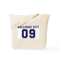 BULLHEAD CITY 09 Tote Bag