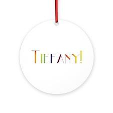 Tiffany! Design #179 Ornament (Round)