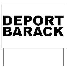 DEPORT BARACK Yard Sign