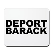 DEPORT BARACK Mousepad