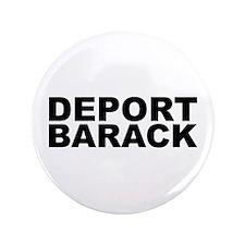 """DEPORT BARACK 3.5"""" Button"""