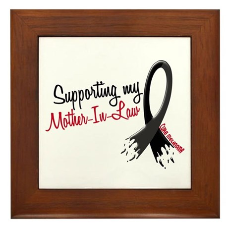 Supporting My Mother-In-Law MELANOMA Framed Tile