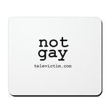 """not gay"" Mousepad"