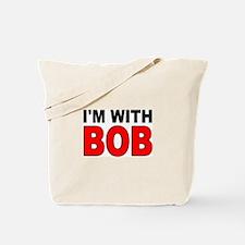 I'M WITH BOB Tote Bag