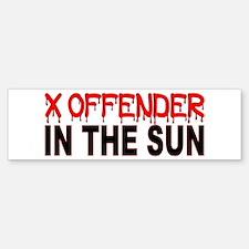 X OFFENDER In The SUN Bumper Bumper Sticker