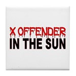 X OFFENDER In The SUN Tile Coaster