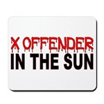 X OFFENDER In The SUN Mousepad