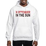 X OFFENDER In The SUN Hooded Sweatshirt