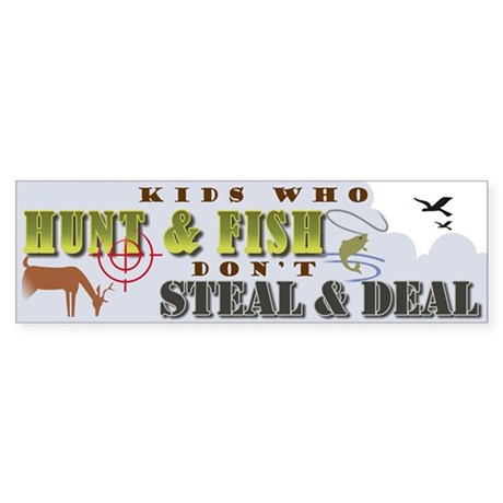 Kids Who Hunt... Bumper Sticker