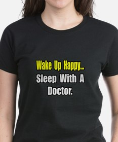 """...Sleep With a Doctor"" Tee"