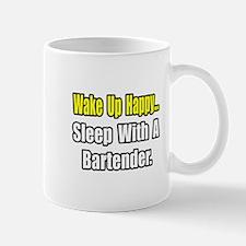 """...Sleep With a Bartender"" Mug"