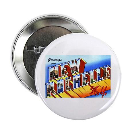 "New Rochelle New York 2.25"" Button"