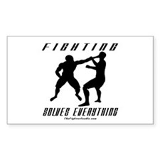 Fighting Solves Everything w/ Rectangle Decal