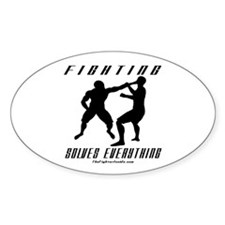 Fighting Solves Everything w/ Oval Decal