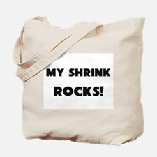 MY Shrink ROCKS! Tote Bag
