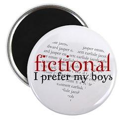 I Prefer Fictional Boys Magnet
