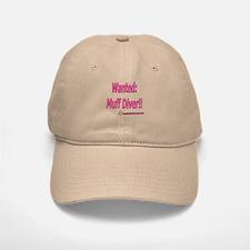 Wanted: Muff Diver!! Baseball Baseball Cap