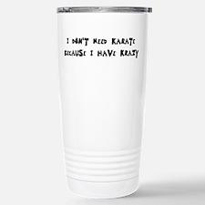 I Have Krazy Travel Mug