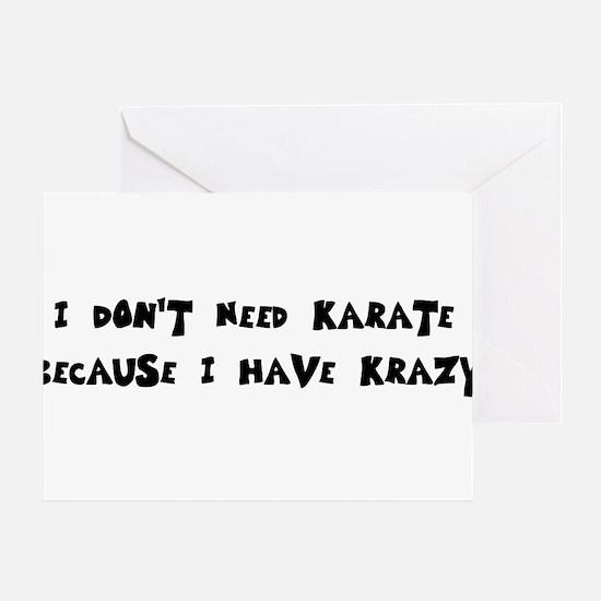 I Have Krazy Greeting Card
