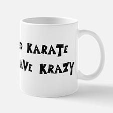 I Have Krazy Mug