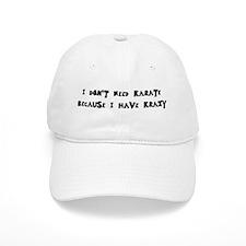 I Have Krazy Baseball Cap