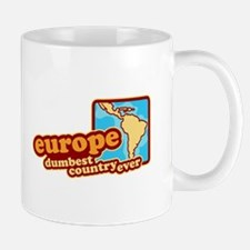 'Europe Dumbest Country' Mug
