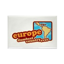 'Europe Dumbest Country' Rectangle Magnet