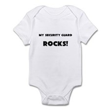 MY Security Guard ROCKS! Infant Bodysuit