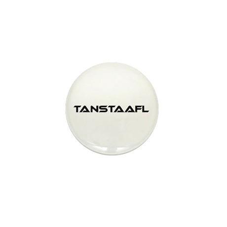 TANSTAAFL Mini Button (10 pack)