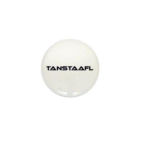 TANSTAAFL Mini Button (100 pack)