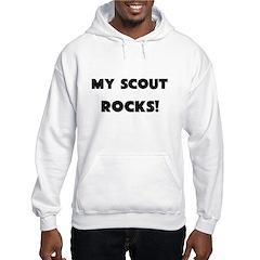 MY Scout ROCKS! Hoodie