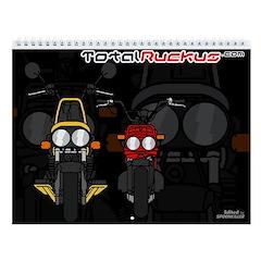 REPRINT for 2013 - TotalRuckus.com 2009 Calendar