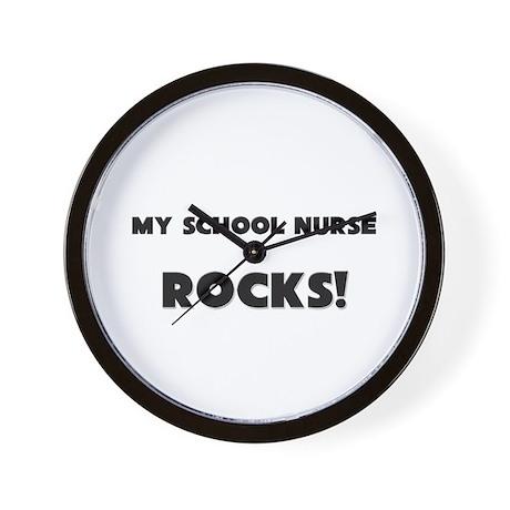 MY School Nurse ROCKS! Wall Clock