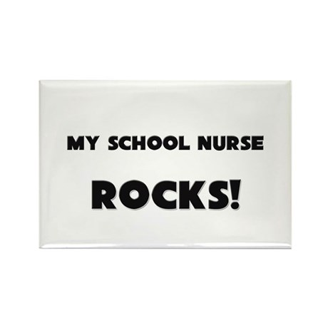MY School Nurse ROCKS! Rectangle Magnet